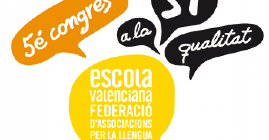 Escola Valenciana defensa, al seu 5è congrés, un gran consens per assolir un sistema educatiu de qualitat
