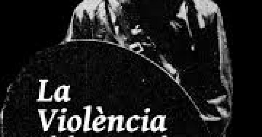 Violència d'ahir, violència de hui