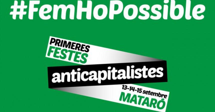 Les primeres Festes Anticapitalistes de Mataró: un espai lúdic però sobretot polititzat i reivindicatiu