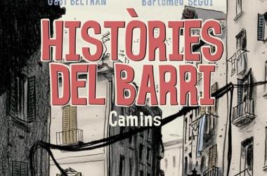 Històries del barri. Camins