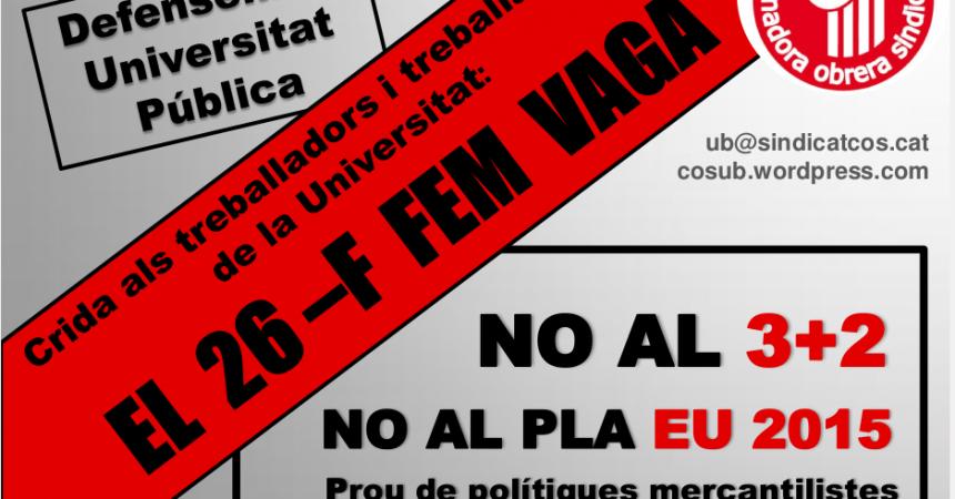 """A la UB també fan vaga professors i PAS: """"Compartim amb els estudiants un mateix combat per una universitat lliure al servei d'uns Països Catalans lliures"""""""
